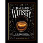【预订】A Field Guide to Whisky: An Expert Compendium to Take Y