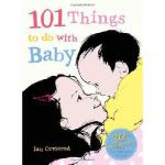 【预订】101 Things to Do with Baby