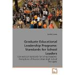 【预订】Graduate Educational Leadership Programs: Standards for