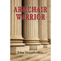 【预订】Armchair Warrior: How a Country Lawyer Learned to Stop