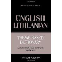 【预订】Theme-Based Dictionary British English-Lithuanian - 300