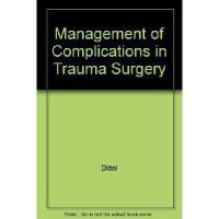 【预订】Management of Complications in Trauma Surgery
