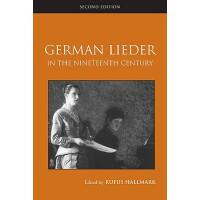 【预订】German Lieder in the Nineteenth Century
