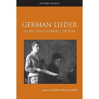 【预订】German Lieder in the Nineteenth Century 预订商品,需要1-3个月发货,非质量问题不接受退换货。