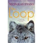 【新书店正版】 The Loop Nicholas Evans(尼古拉斯・伊万斯) Little Brown UK v