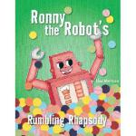 【预订】Ronny the Robot's Rumbling Rhapsody