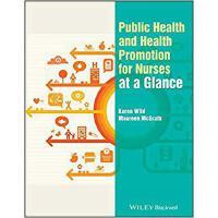 【预订】Public Health and Health Promotion for Nurses at a Glan