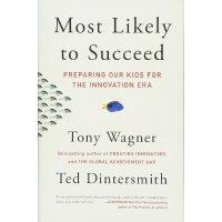 为孩子重塑教育:更有可能成功的路 英文原版 Most Likely to Succeed: Preparing Our