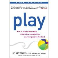 【预订】Play: How It Shapes the Brain, Opens the Imagination, a