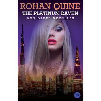 【预订】The Platinum Raven and Other Novellas美国库房发货,通常付款后3-5周到货!