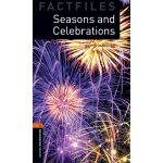 Oxford Bookworms Library Factfiles: Level 2: Seasons and Ce