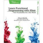 【预订】Learn Functional Programming with Elixir: New Foundatio