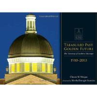 【预订】Treasured Past, Golden Future: The Centennial History o