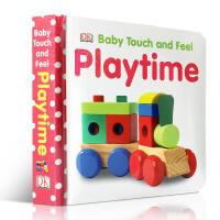 英文原版 DK Baby Touch and Feel Playtime DK儿童触摸书 早教触摸绘本 0-3岁幼儿启蒙认知亲子读物 适合给宝宝早教读物