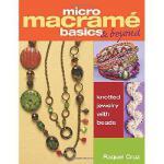 【预订】Micro Macrame Basics & Beyond: Knotted Jewelry with Bea