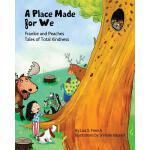 【预订】A Place Made for We: (frankie and Peaches: Tales of Tot