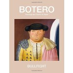 Bullfight: Paintings and Works on Paper ISBN:9780991341931