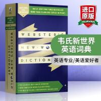 韦氏新世界英语词典 英文原版 Webster's New World Dictionary 英文版韦氏英英词典工具书