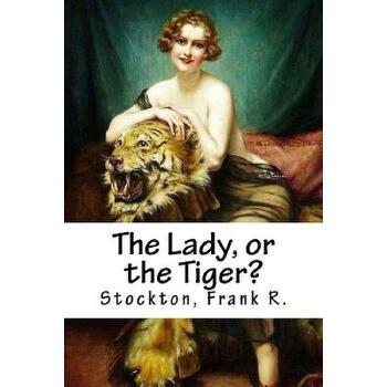 【预订】The Lady, or the Tiger? 预订商品,需要1-3个月发货,非质量问题不接受退换货。