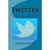 【预订】Twitter: The Ultimate 101 Twitter Guide for Marketing B