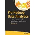 【预订】Pro Hadoop Data Analytics: Designing and Building Big D