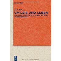 【预订】Um Leib Und Leben: Das Wissen Von Geschlecht, Korper Un