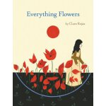Everything Flowers ISBN:9780811871518