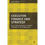 【预订】Executive Finance and Strategy: How to Understand and U