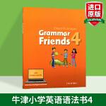新版 牛津小学英语语法书 英文原版 Oxford Grammar Friends 4 和语法做朋友 涵盖剑桥少儿英语考