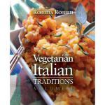 【预订】Vegetarian Italian: Traditions, Volume 1