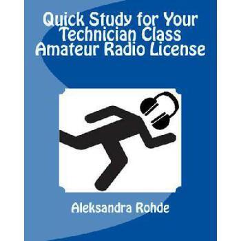 【预订】Quick Study for Your Technician Class Amateur Radio License 美国库房发货,通常付款后3-5周到货!