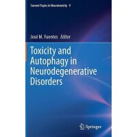 【预订】Toxicity and Autophagy in Neurodegenerative Disorders 9
