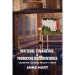 【预订】Writing, Financing, & Producing Documentaries: Creating