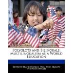 【预订】Polyglots and Bilinguals: Multilingualism as a World Ed