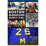 【预订】Boston Marathon History by the Mile