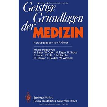 【预订】Geistige Grundlagen Der Medizin 9783540154273 美国库房发货,通常付款后3-5周到货!