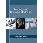 【预订】Managerial Decision Modeling 9781635491708