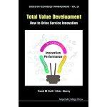 【预订】Total Value Development: How To Drive Service Innovatio