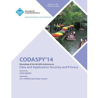 【�A�】CODASPY 14 4th ACM Conference on Data and Application Se
