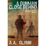 【预订】A Gunman Close Behind: A Mike Lantry Classic Crime Nove