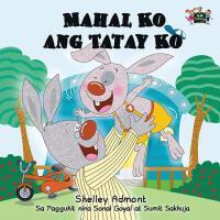 【预订】Mahal Ko ang Tatay Ko: I Love My Dad (Tagalog Edition)
