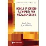 【预订】Models of Bounded Rationality and Mechanism Design 9789