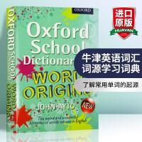 牛津英语词汇词源学习词典 英文原版工具书 Oxford School Dictionary of Word Origi