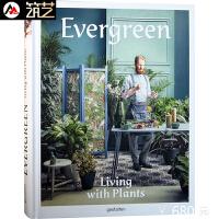 Evergreen: Living with Plants与常绿植物生活 居住空间的植物花草装饰书籍