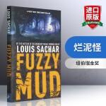华研原版 烂泥怪 Fuzzy Mud 英文原版书 纽伯瑞金奖 Holes 别有洞天作者路易斯萨奇尔新作 进口英语书籍正
