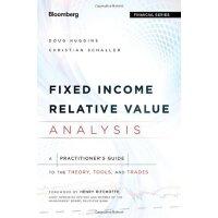 【预订】Fixed Income Relative Value Analysis - a Practitioner's