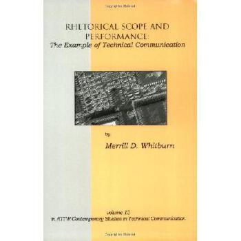 【预订】Rhetorical Scope and Performance: The Example of Technical Communication 美国库房发货,通常付款后3-5周到货!