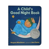 英文绘本 原版进口A Child's Good Night Book 宝贝睡前故事 [0-5岁]