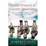 【预订】Shiny Pennies and Grubby Pinafores: How We Overcame Har