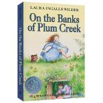 在梅溪边 英文原版 On the Banks of Plum Creek 纽伯瑞银奖 小木屋系列小说第4部 Littl